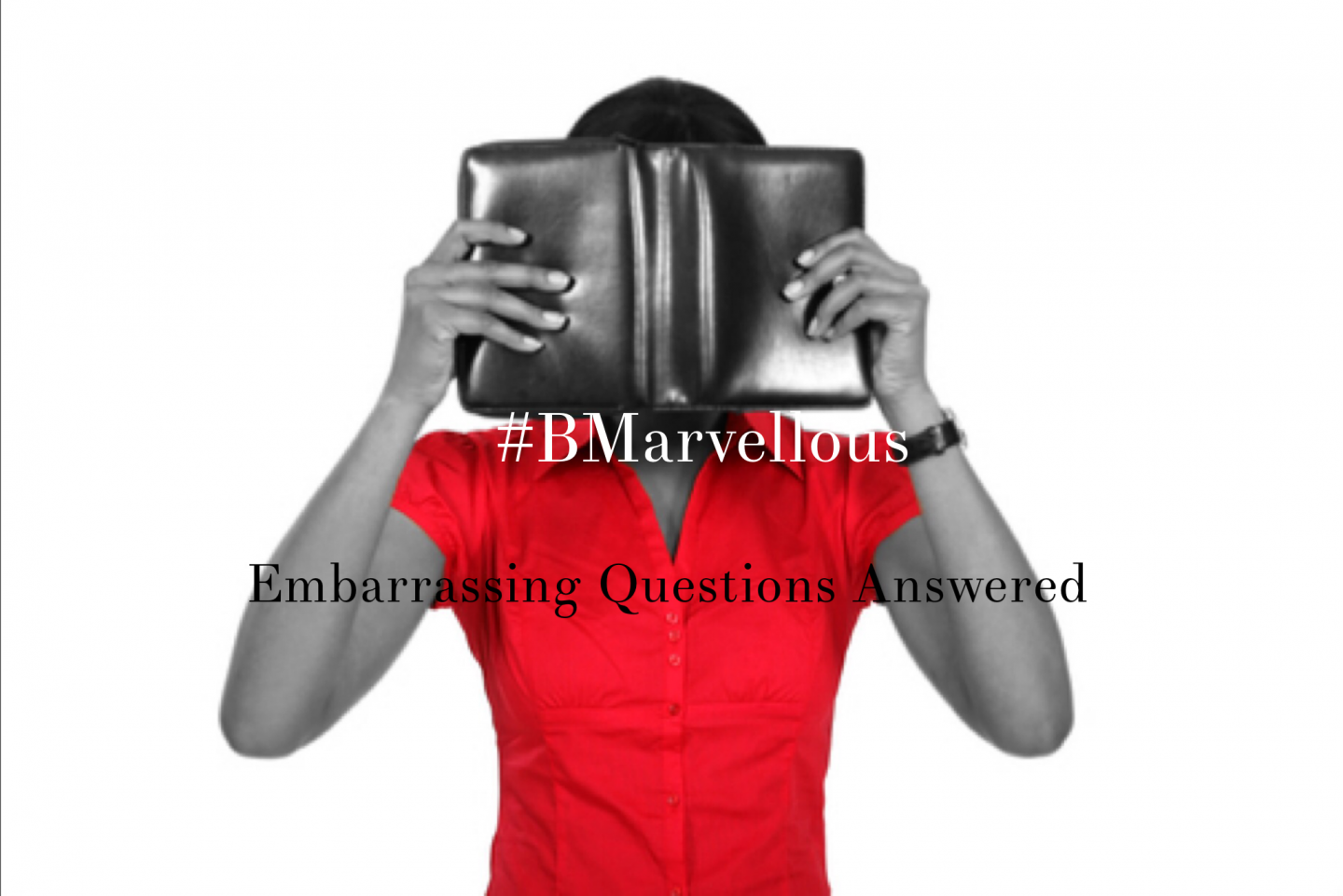 Embarrassing Questions Answered – VAG