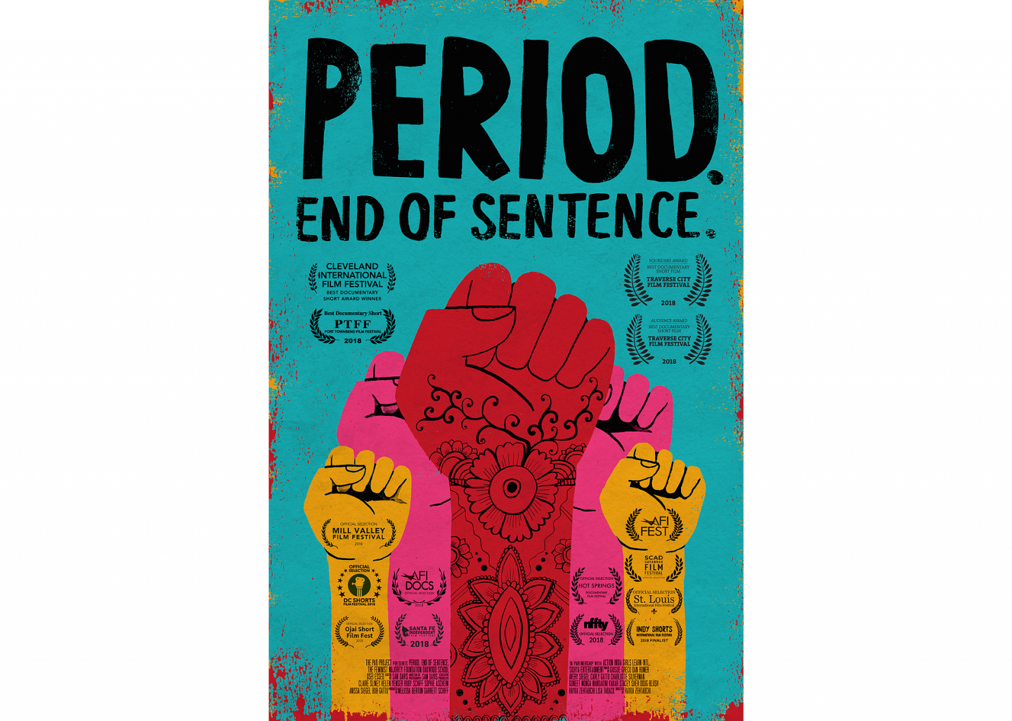 Netflix global launch of PERIOD. END OF SENTENCE.